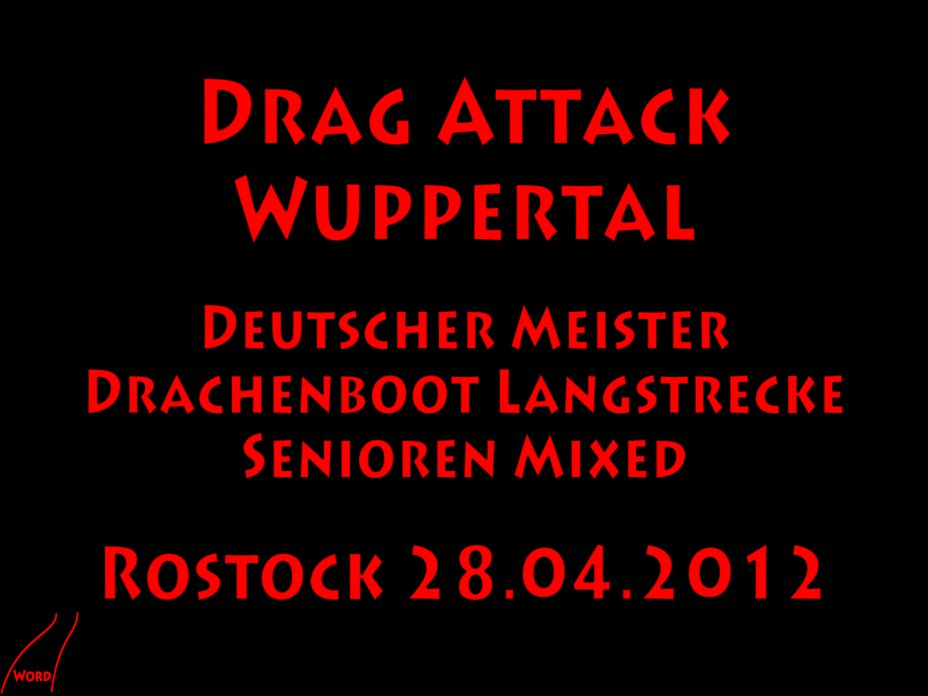 """Drag Attack"" Deutsche Meisterschaft Drachenboot Langstrecke 2012"