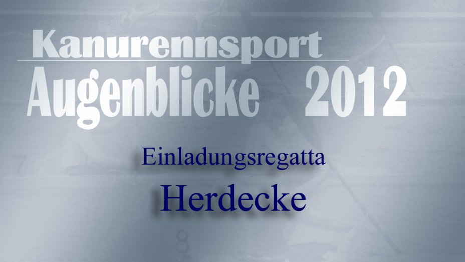 38. Herdecker Kanu-Regatta 2012